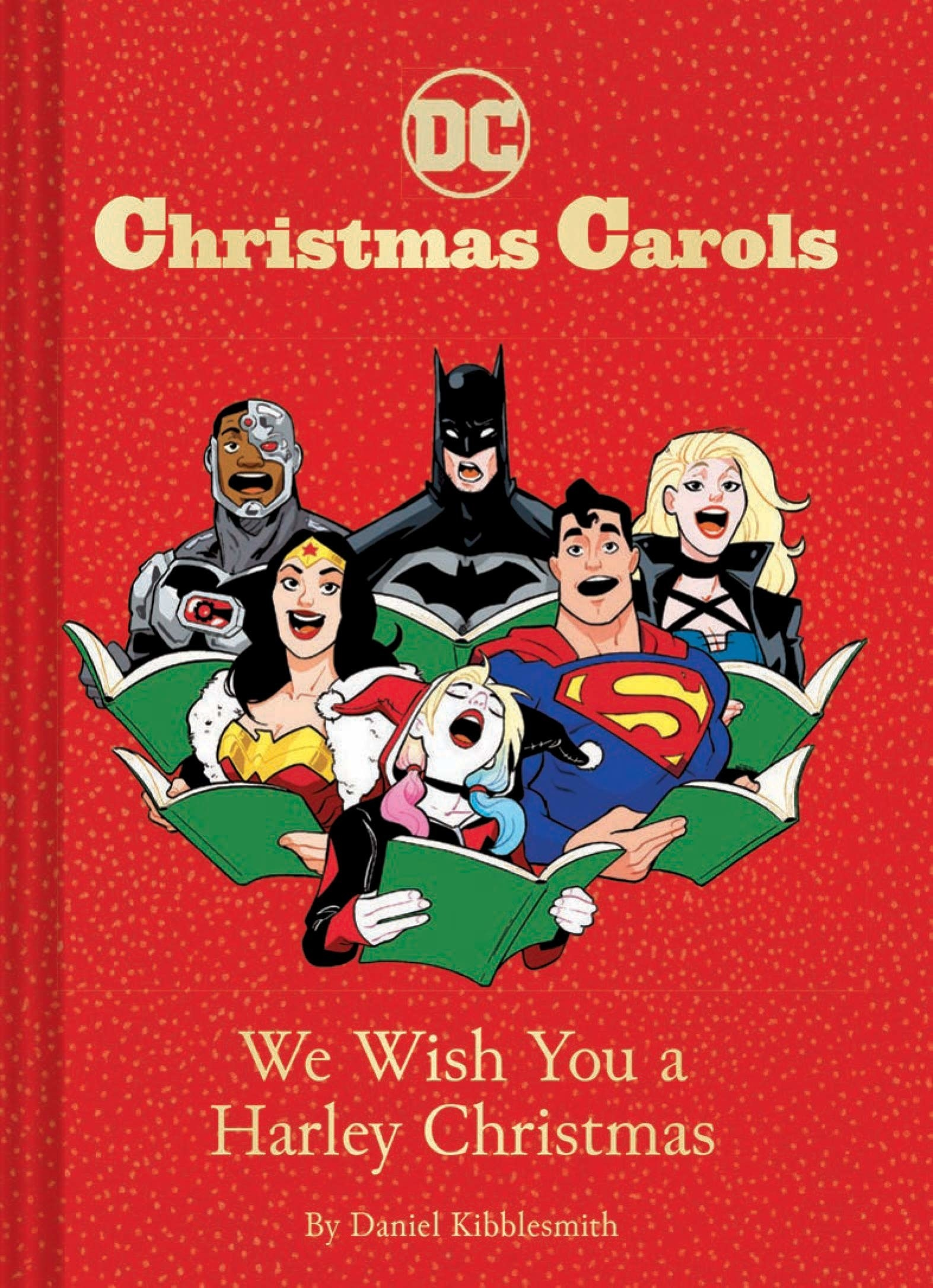 """Cover of """"DC Christmas Carols: We Wish You a Harley Christmas"""" by Daniel Kibblesmith showing a cast of DC comic book characters"""