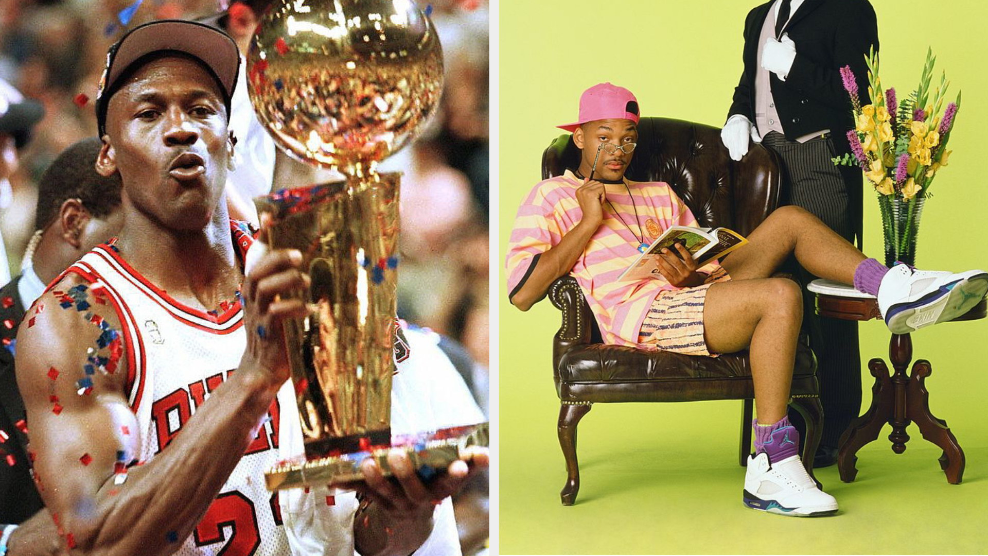 """Michael Jordan holding the 1997 NBA Finals trophy; Will Smith in a promo shoot for """"The Fresh Prince"""" reading a book while wearing Air Jordans"""