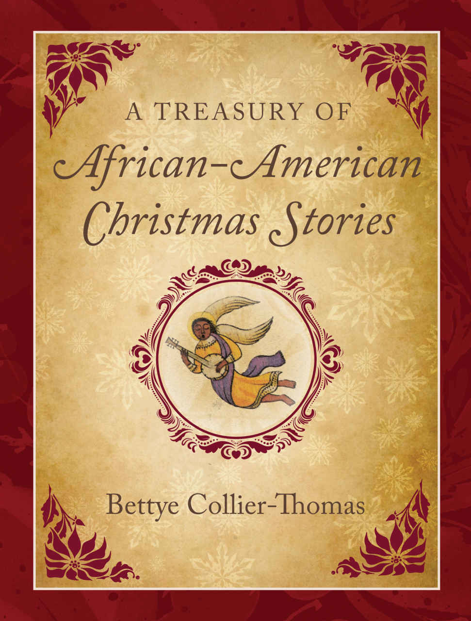 """Cover of """"A Treasury of African American Christmas Stories"""" by Bettye Collier-Thomas"""