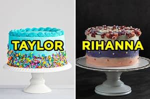 """On the left, a cake with bright frosting and sprinkles surrounding it labeled """"Taylor,"""" and on the right, a cake with ombre frosting, frosting flowers, and edible pearls on it labeled """"Rihanna"""""""