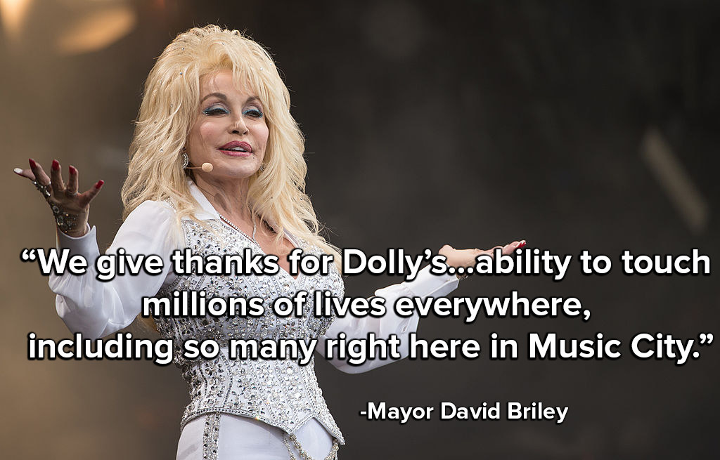 Mayor Briley says Nashville gives thanks for Dolly's unparalleled career and her generous heart