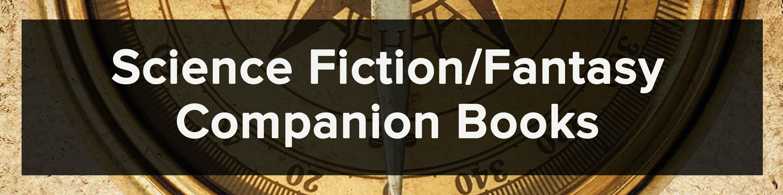 Science Fiction/Fantasy Companion Books