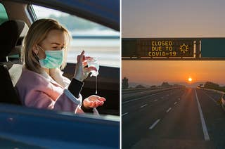 (left) a woman in a mask puts on hand sanitizer in her car; (right) A highway sign reads