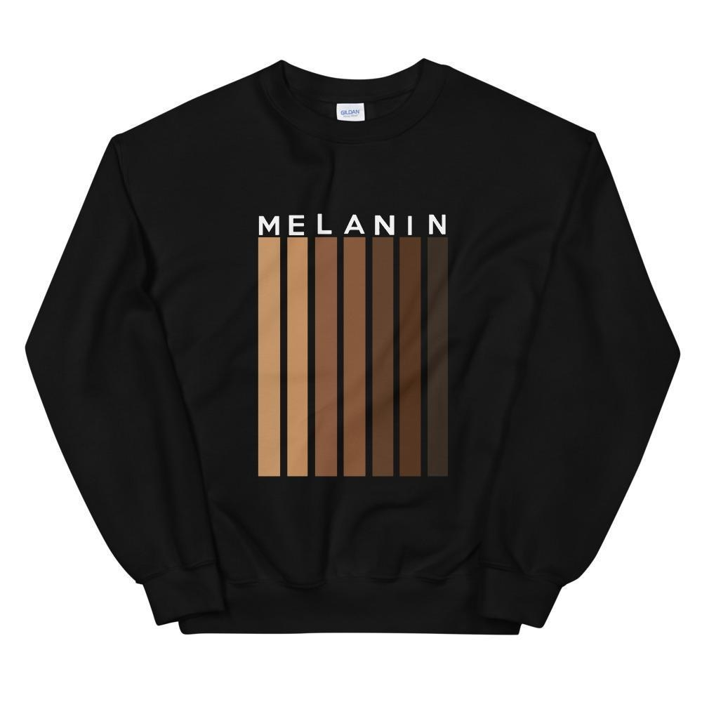 "black sweatshirt that says ""Melanin"" and has stripes in different shades of brown"