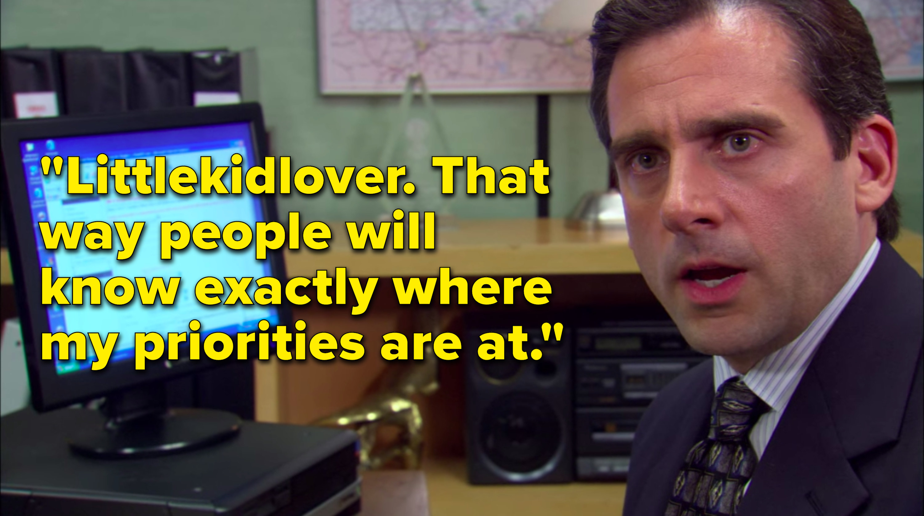 """Michael says, """"Little kid lover, that way people will know exactly where my priorities are at"""""""