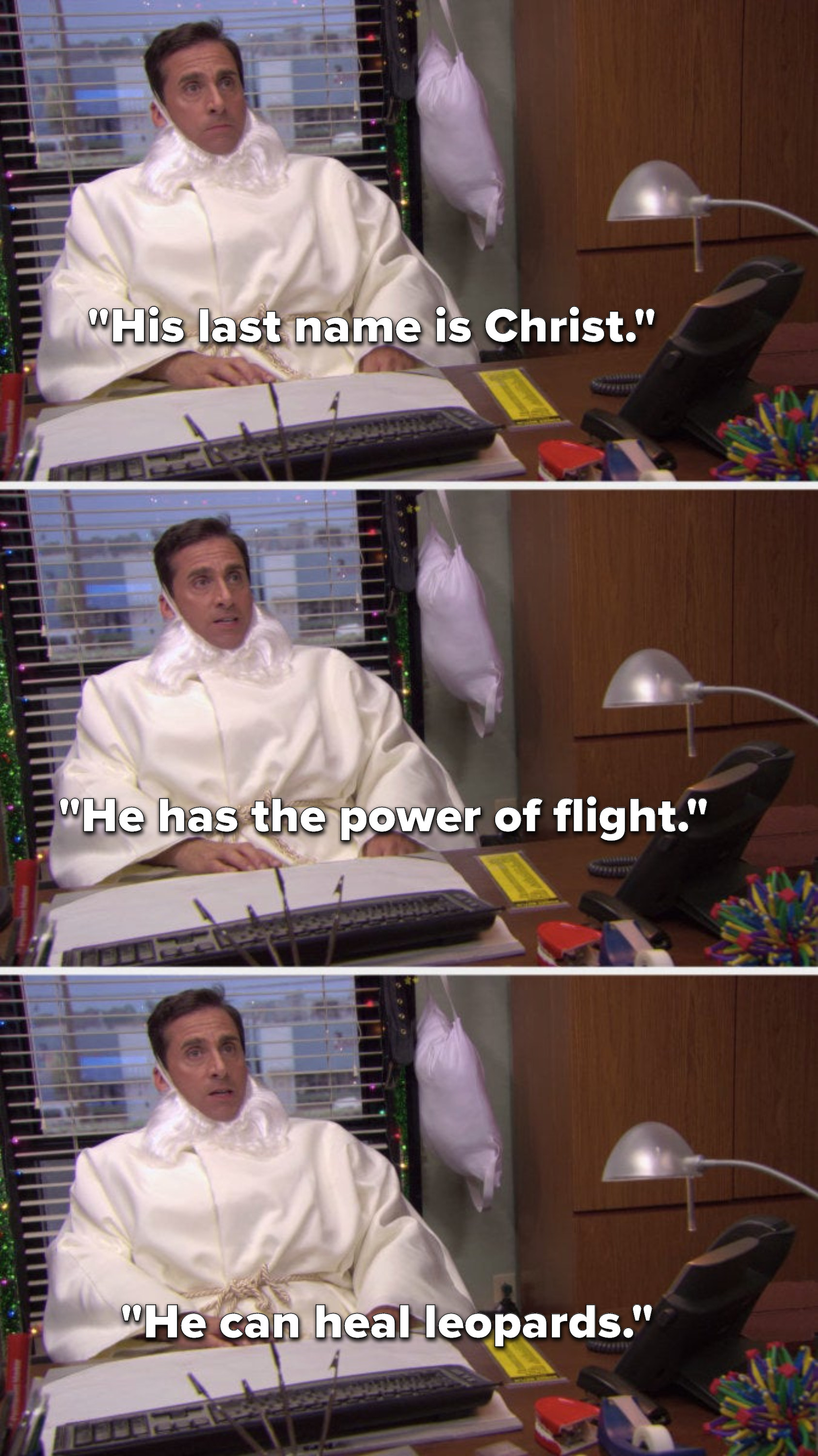 """Michael says, """"His last name is Christ, he has the power of flight, he can heal leopards"""""""