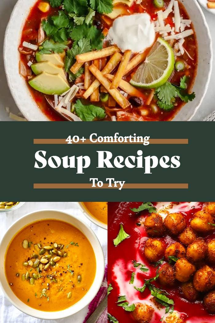40+ Soup Recipes