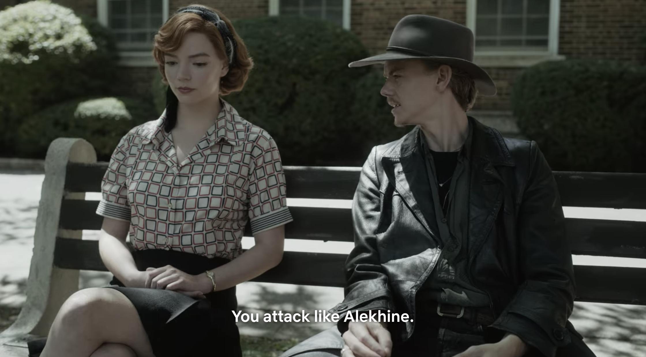 "Benny saying ""You attack like Alekhine"" to Beth"