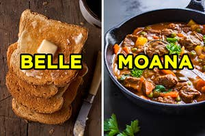 "On the left, slices of buttered toast labeled ""Belle,"" and on the right, a bowl of beef stew labeled ""Moana"""