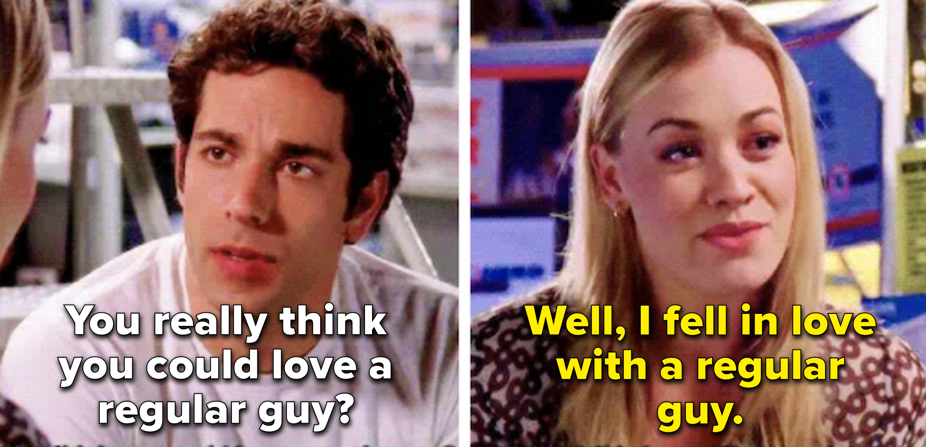 Chuck asks if Sarah could love a regular guy, and she says she fell in love with one