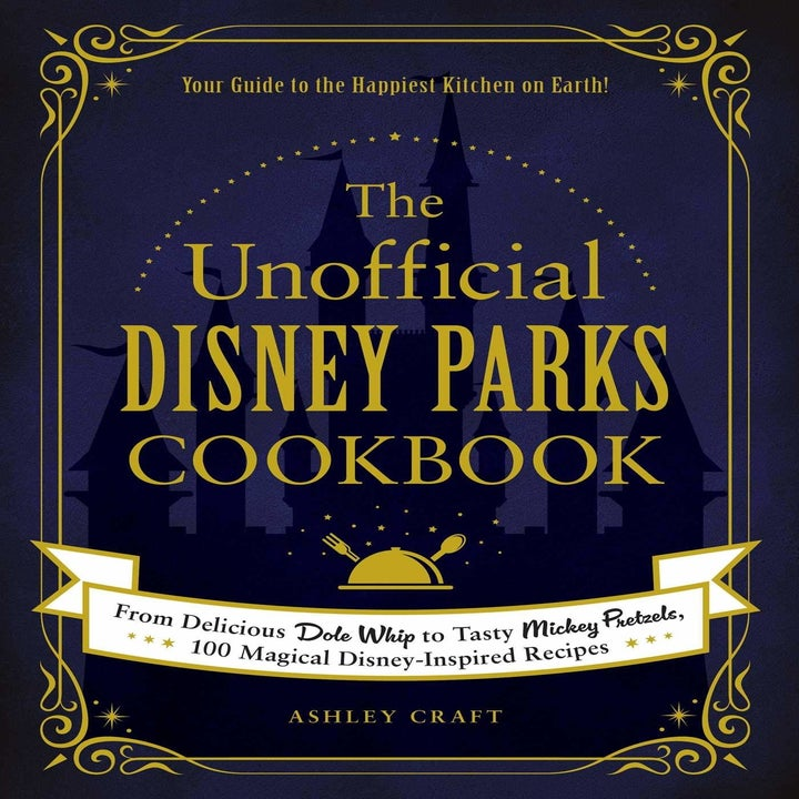 The Unofficial Disney Parks Cookbook.