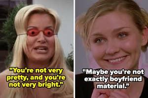"""在《灰姑娘》中,菲奥娜对山姆说:""""你不漂亮,也不聪明。""""在《给我来吧》中,托伦斯对艾伦说他不是做男朋友的材料"""