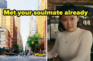 met your soulmate already label over NYC and lara jean