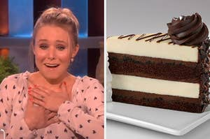 """On the left, Kristen Bell holding both hands to her heart with tears in her eyes and a mouth making an """"aww"""" sort of shape, and on the right, a 30th Anniversary Chocolate Cake cheesecake from the Cheesecake Factory"""