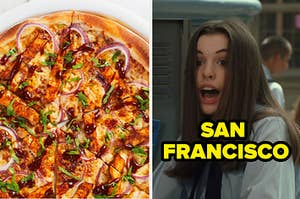 """A BBQ chicken pizza on the left and mia from princess diaries on the right with """"san francisco"""" written over her"""