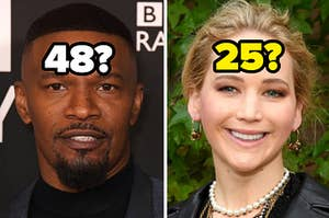 """Jamie Foxx is labeled, """"48?"""" on the left with Jennifer Lawrence labeled, """"25?"""" on the right"""