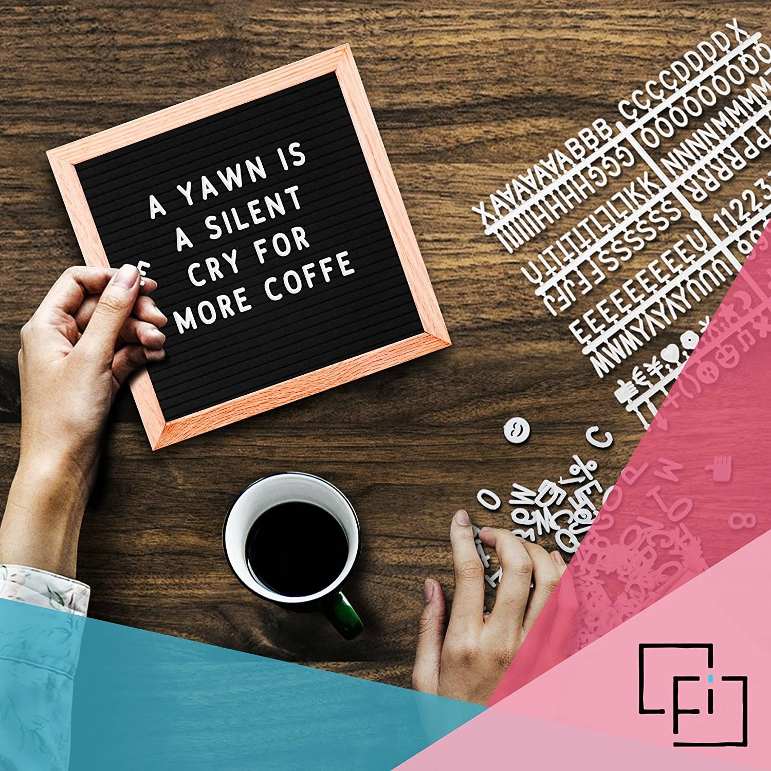 A hand putting felt letters on the board to spell out A yawn is a silent cry for more coffee