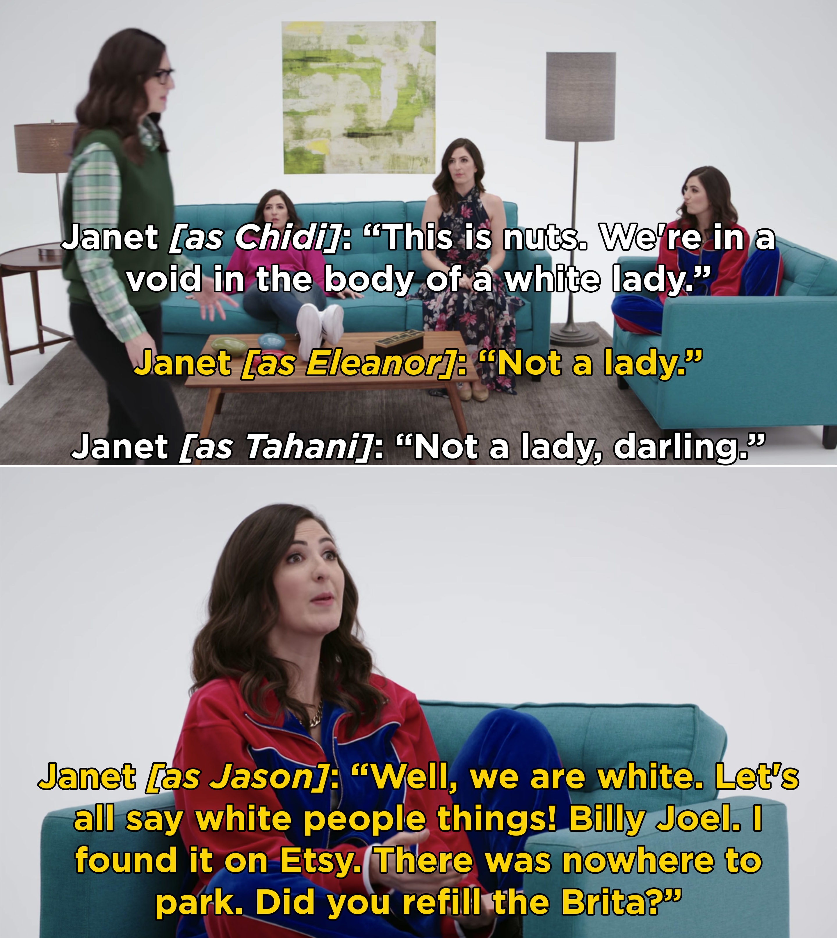 """Janet as Chidi, Eleanor, and Tahani talking and then Janet as Jason saying they can now say """"white people things"""""""