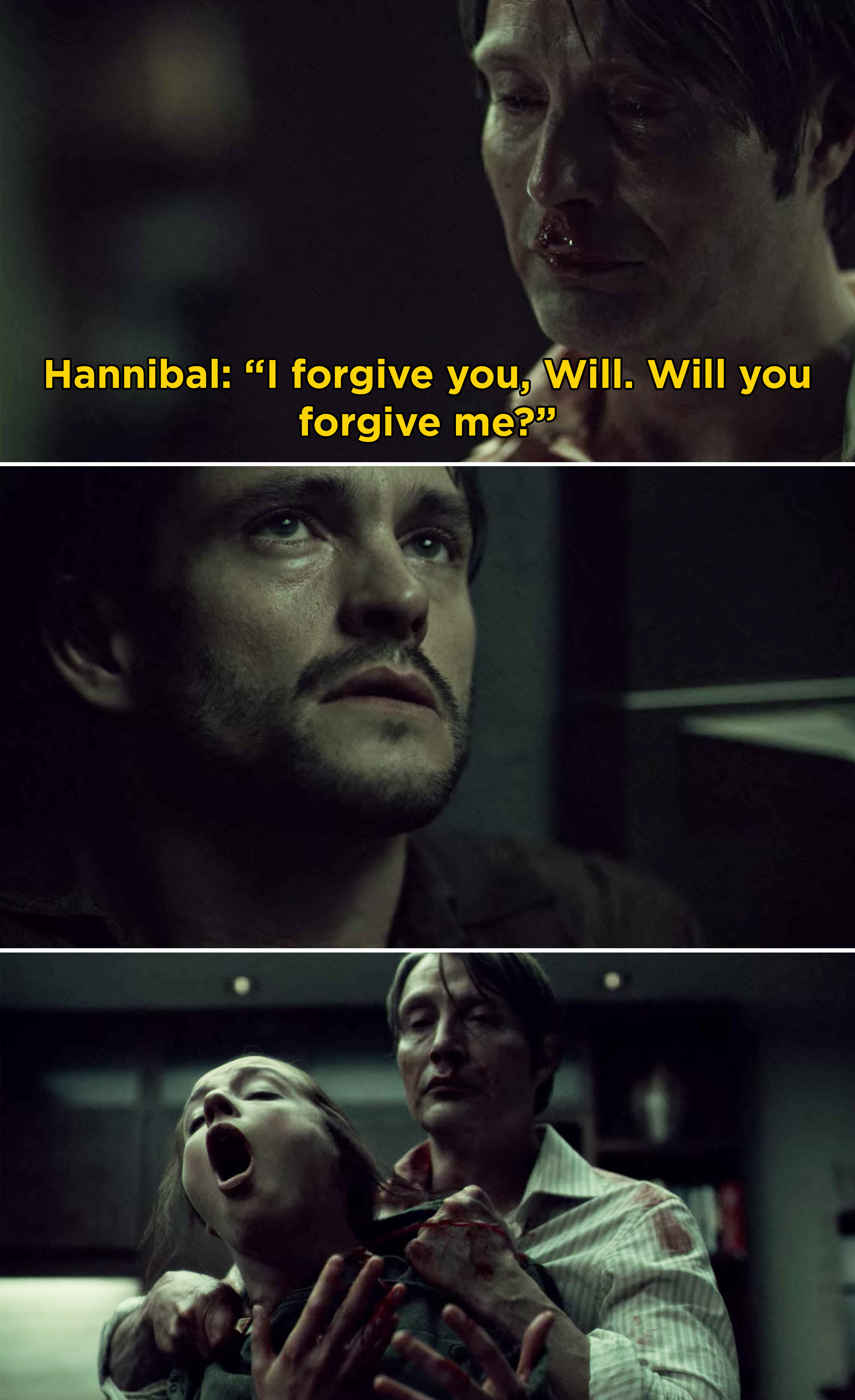 Hannibal saying he forgives Will before slitting Abigail's throat