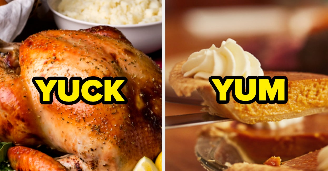 """Say \""""Yuck\"""" Or \""""Yum\"""" To These 20 Thanksgiving Foods And We"""