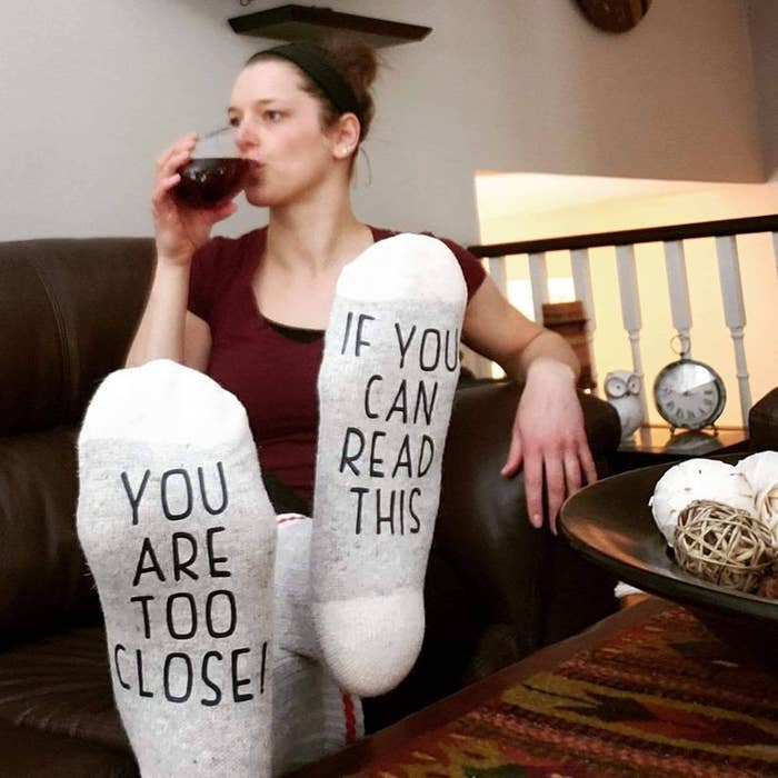Socks that say if you can read this you are too close
