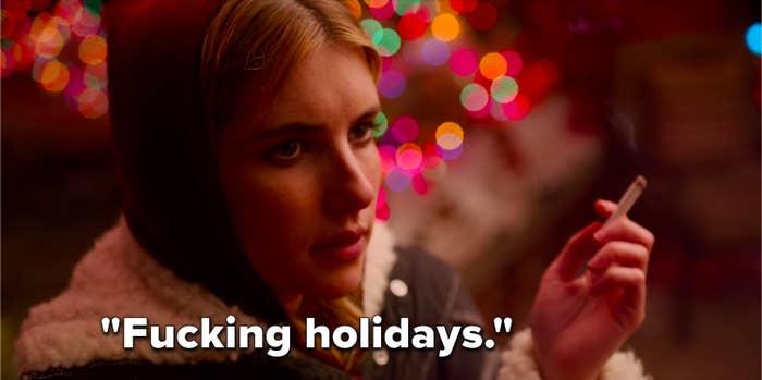 """Sloane says, """"Fucking holidays"""""""