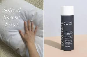 A pillowcase / paula's choice exfoliant