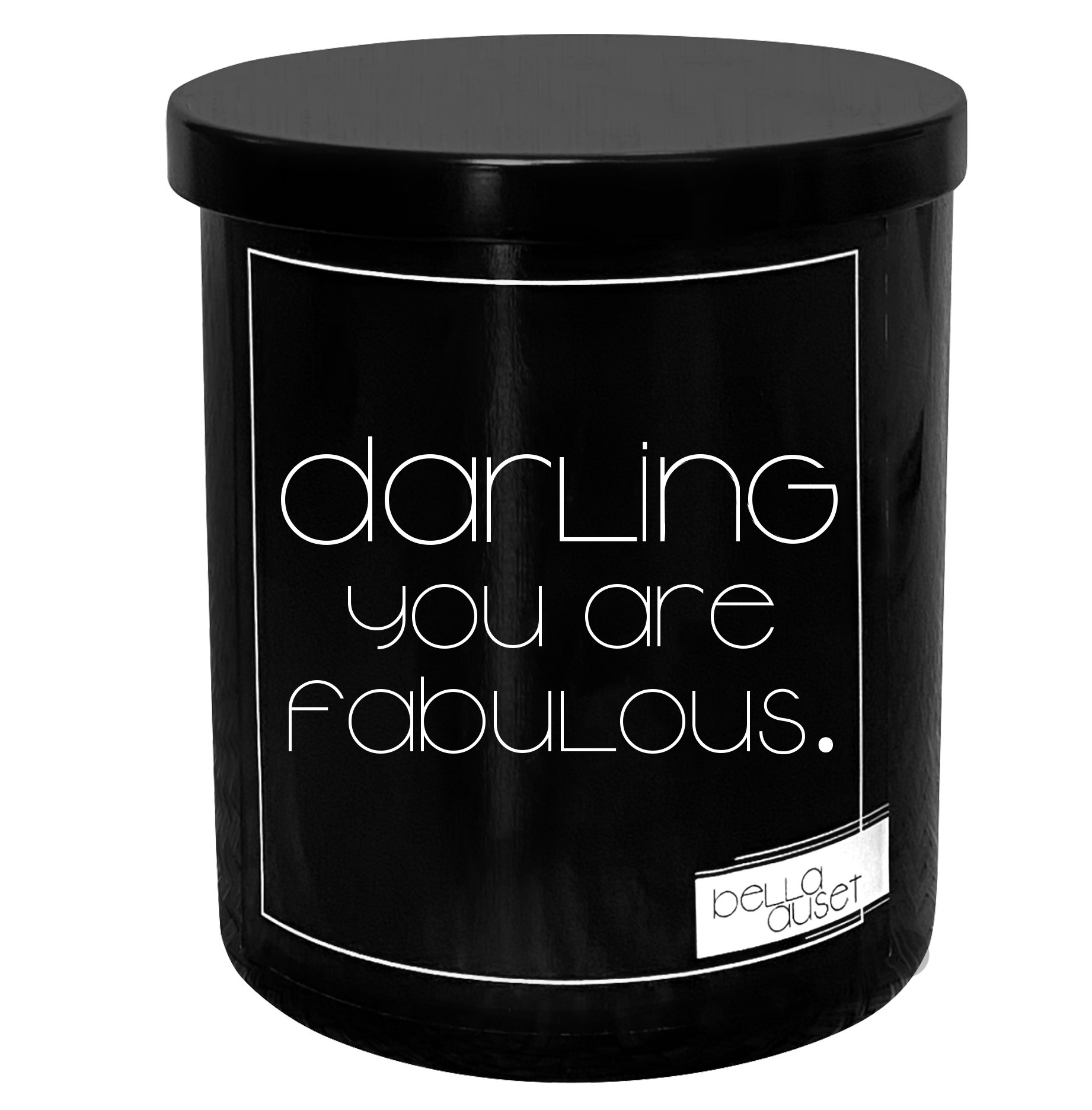 """Black lidded candle that says """"darling you are fabulous."""""""