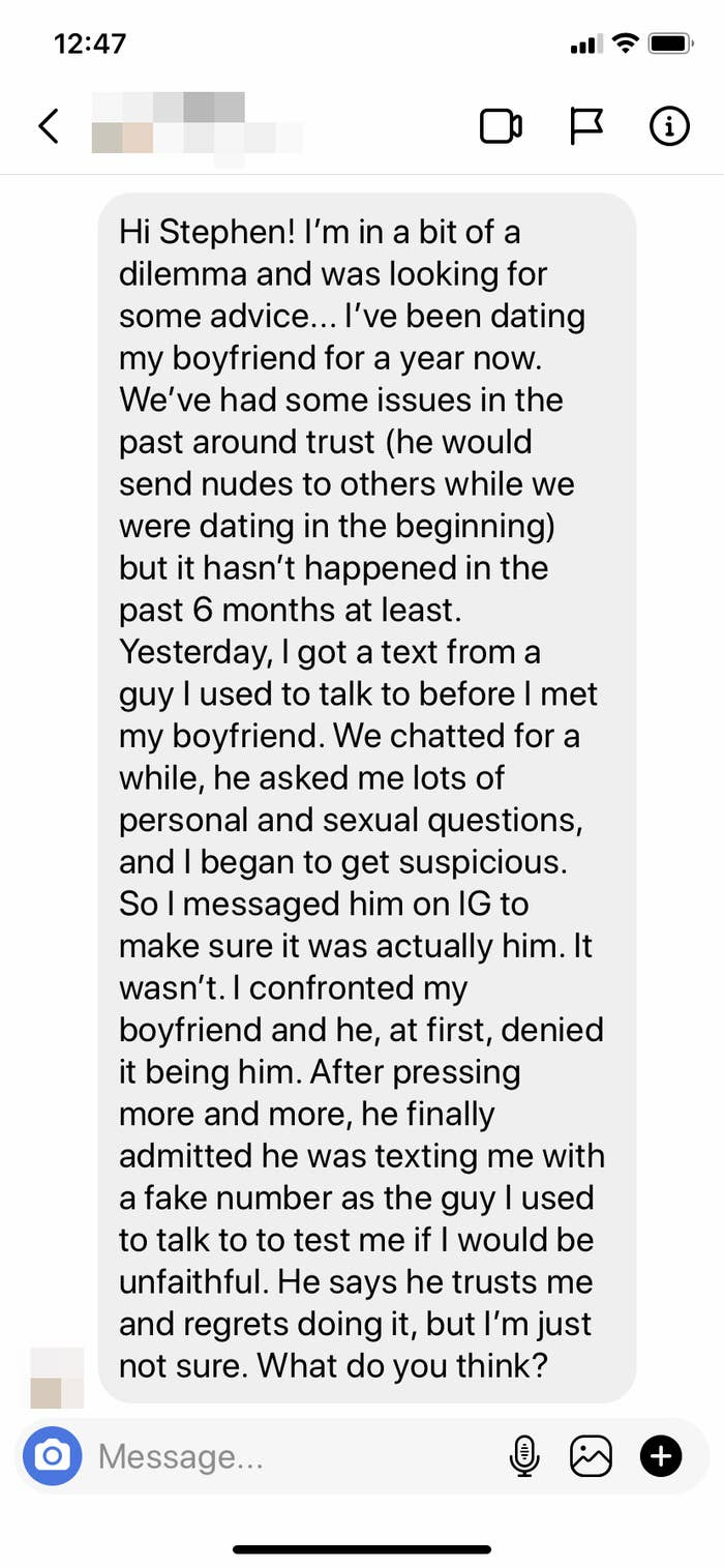 Screenshot of a DM: The writer's boyfriend tried to trick them into sexting them with a fake number. This boyfriend has actually sexted others in the past. What should they do?