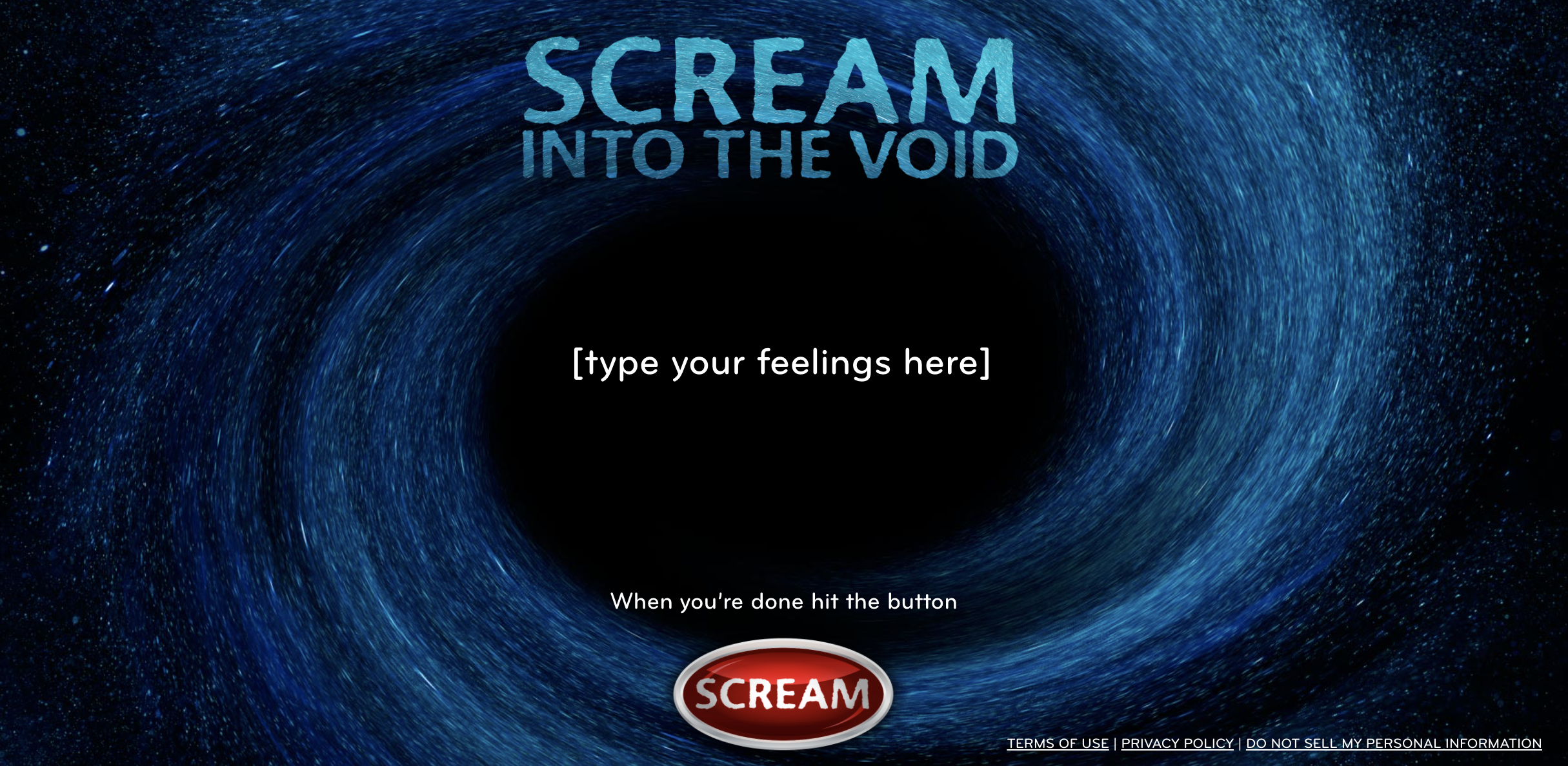 """dark void image with the title """"scream into the void"""" and a place to type your feelings then hit """"scream"""""""