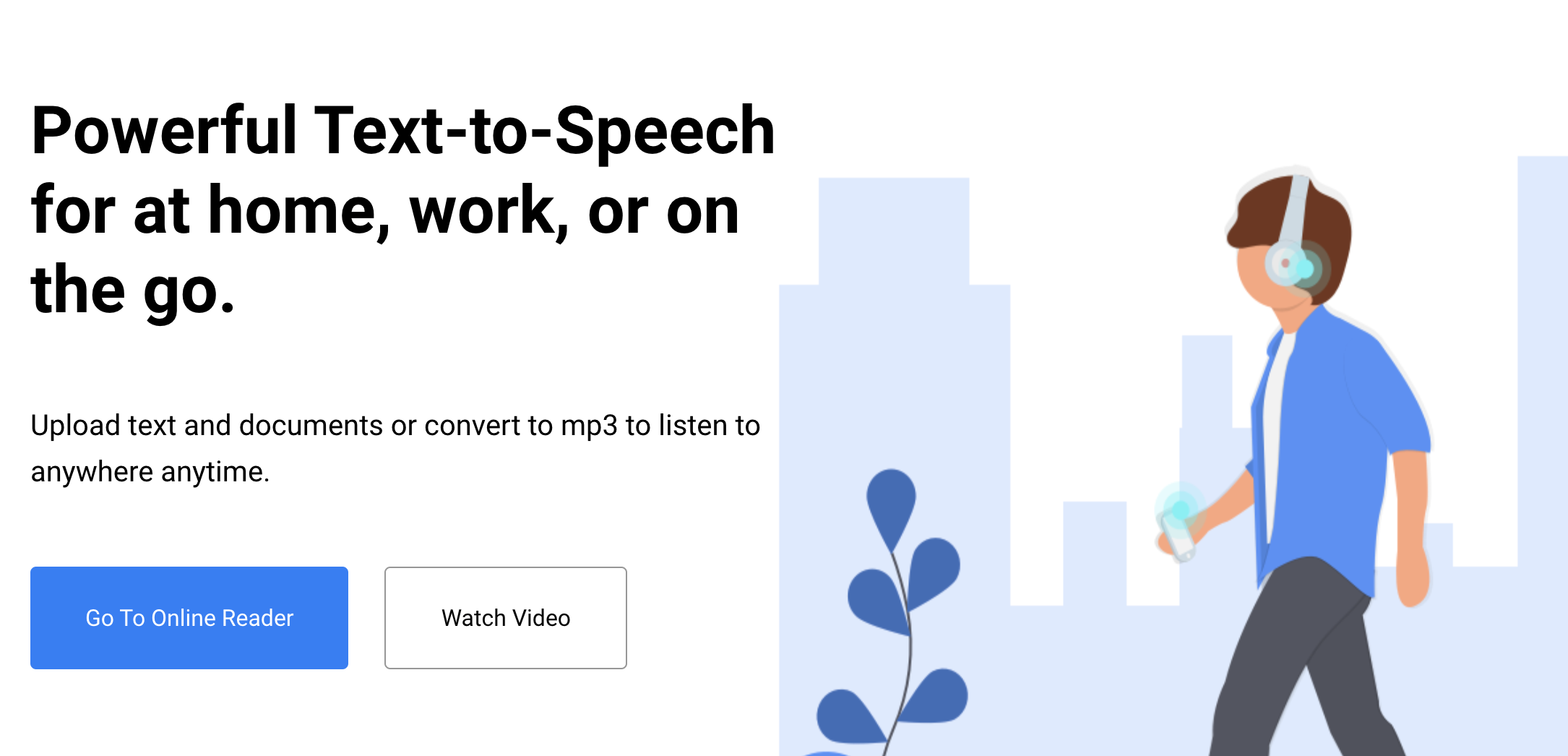 homepage advertising powerful text-to-speech with buttons to watch a video or go to the reader
