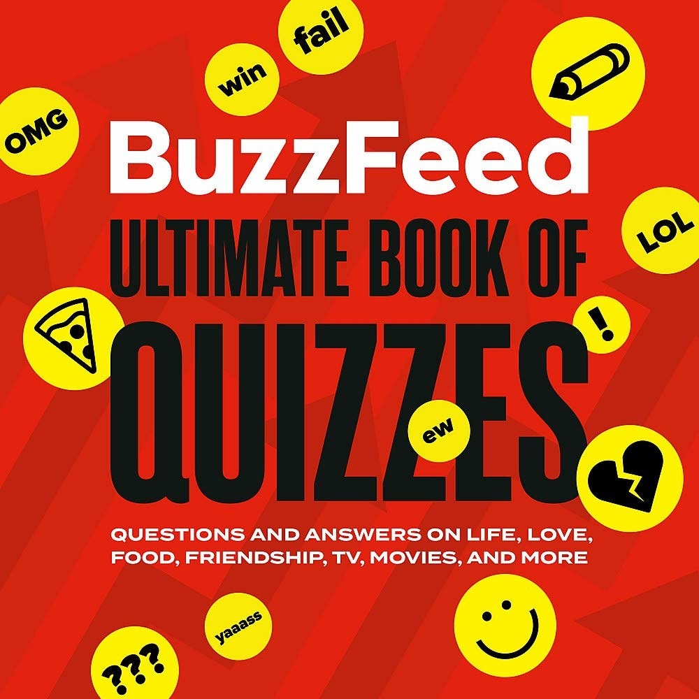 the cover of the book that says buzzfeed ultimate book of quizzes questions and answers on life, love, food, friendship, tv, movies, and more