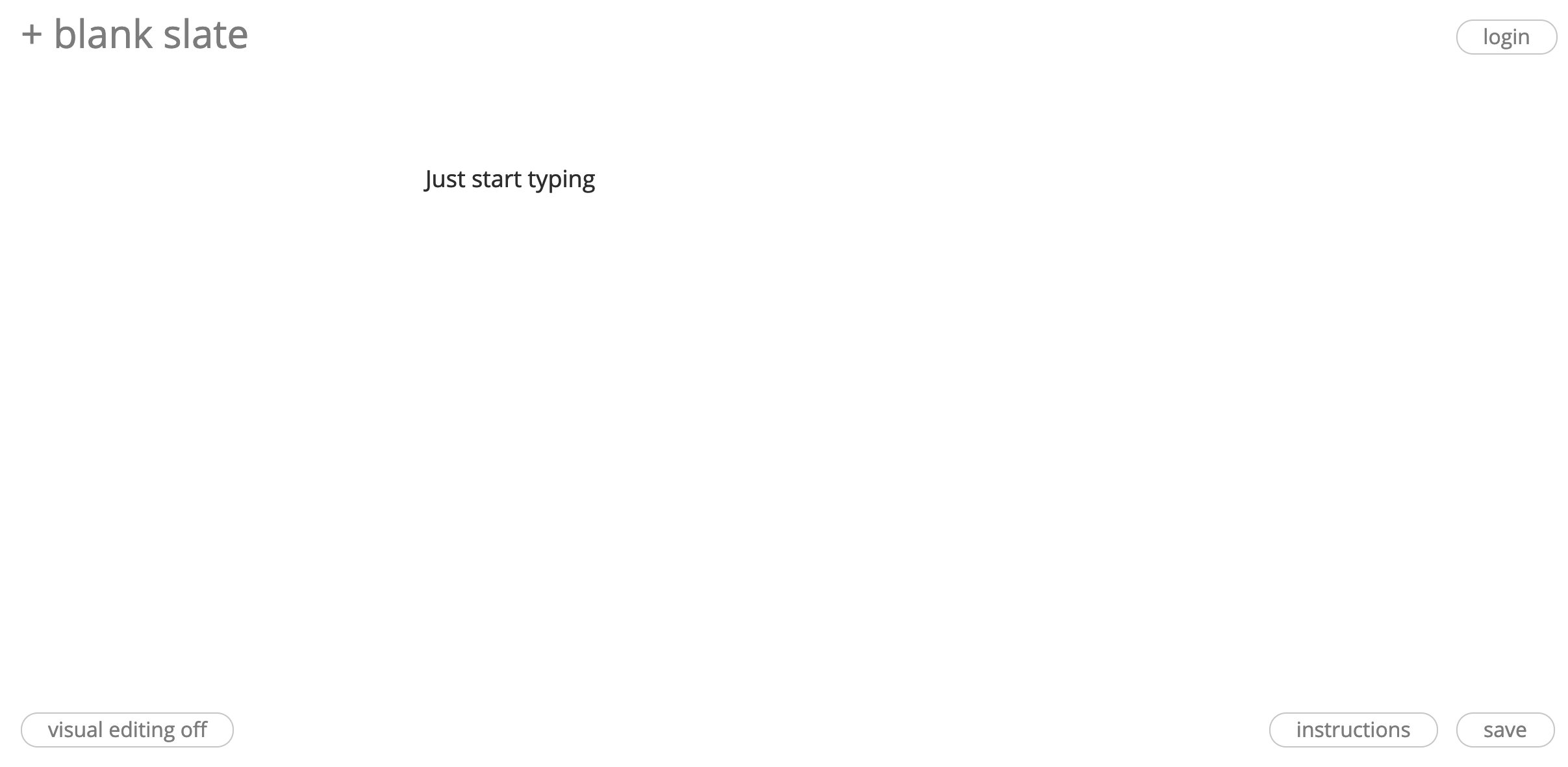 """blank white page with the words """"just start typing"""""""