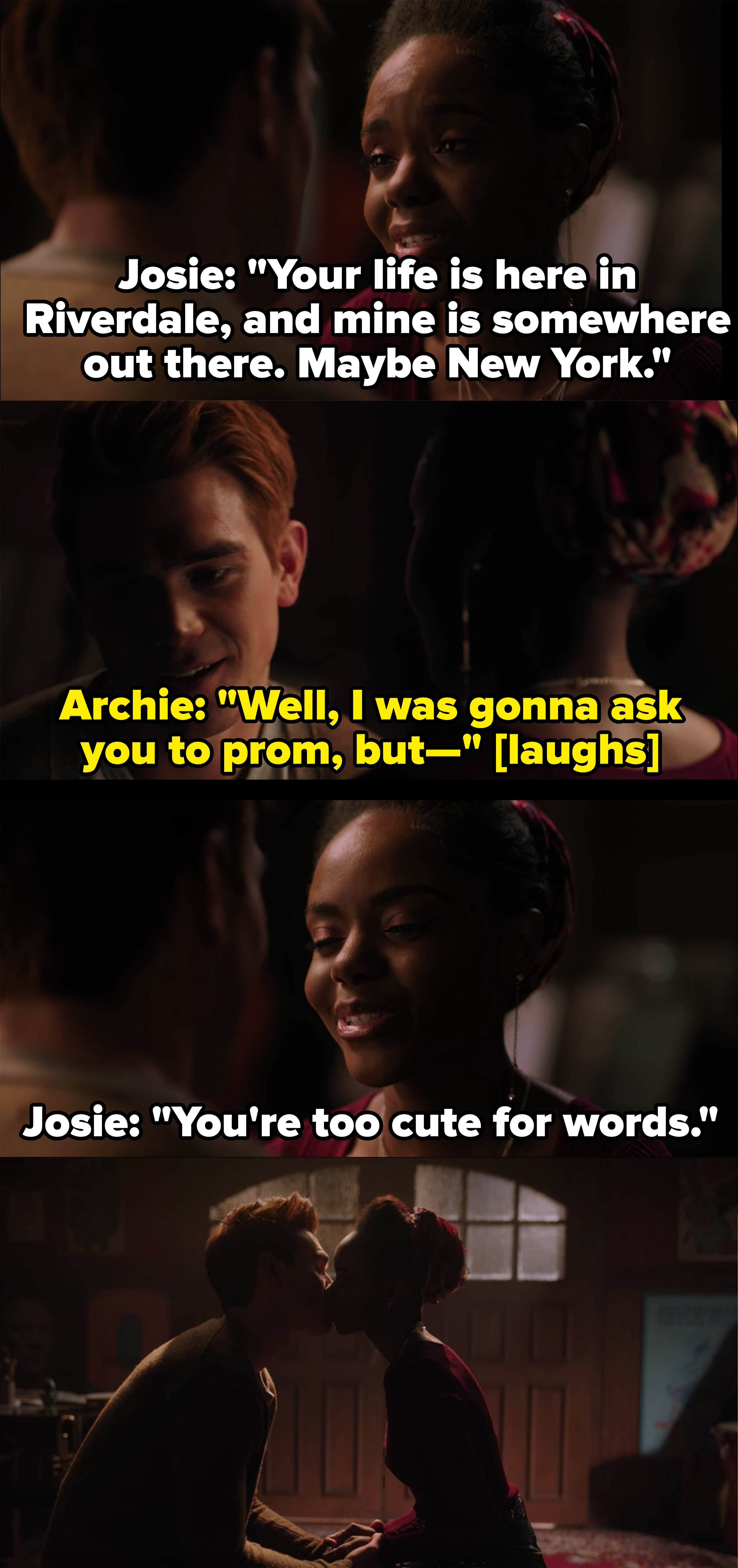 Josie says Archie's life is in Riverdale and hers is somewhere else, they share a final kiss