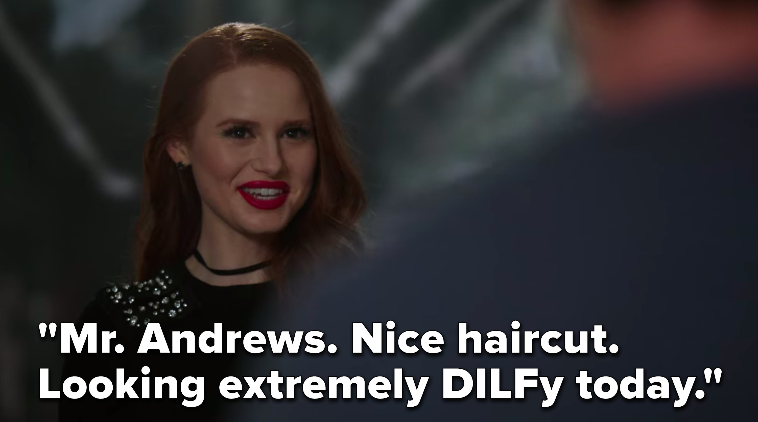 """Cheryl says, """"Mr. Andrews, nice haircut, looking extremely DILFy today"""""""