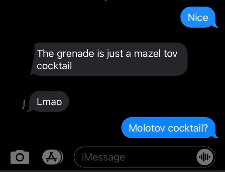 person who spells molotov cocktail as mazel tov cocktail