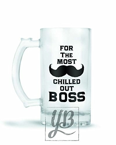 """Glass beer mug that says, """"For the most chilled out boss"""""""