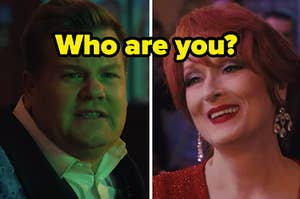 """James Corden and Meryl Streep pose in """"The Prom"""" with a label that reads: """"Who are you?"""""""
