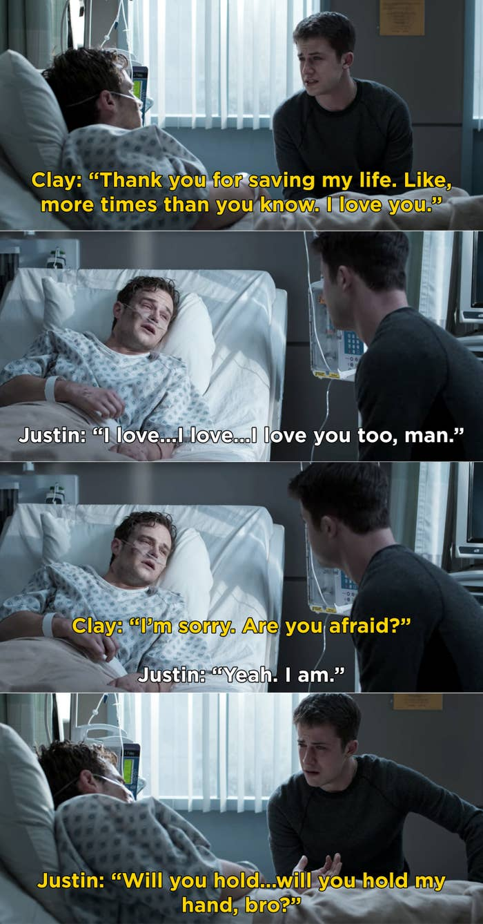 Justin telling Clay he loves him and then asking if Clay would hold his hand