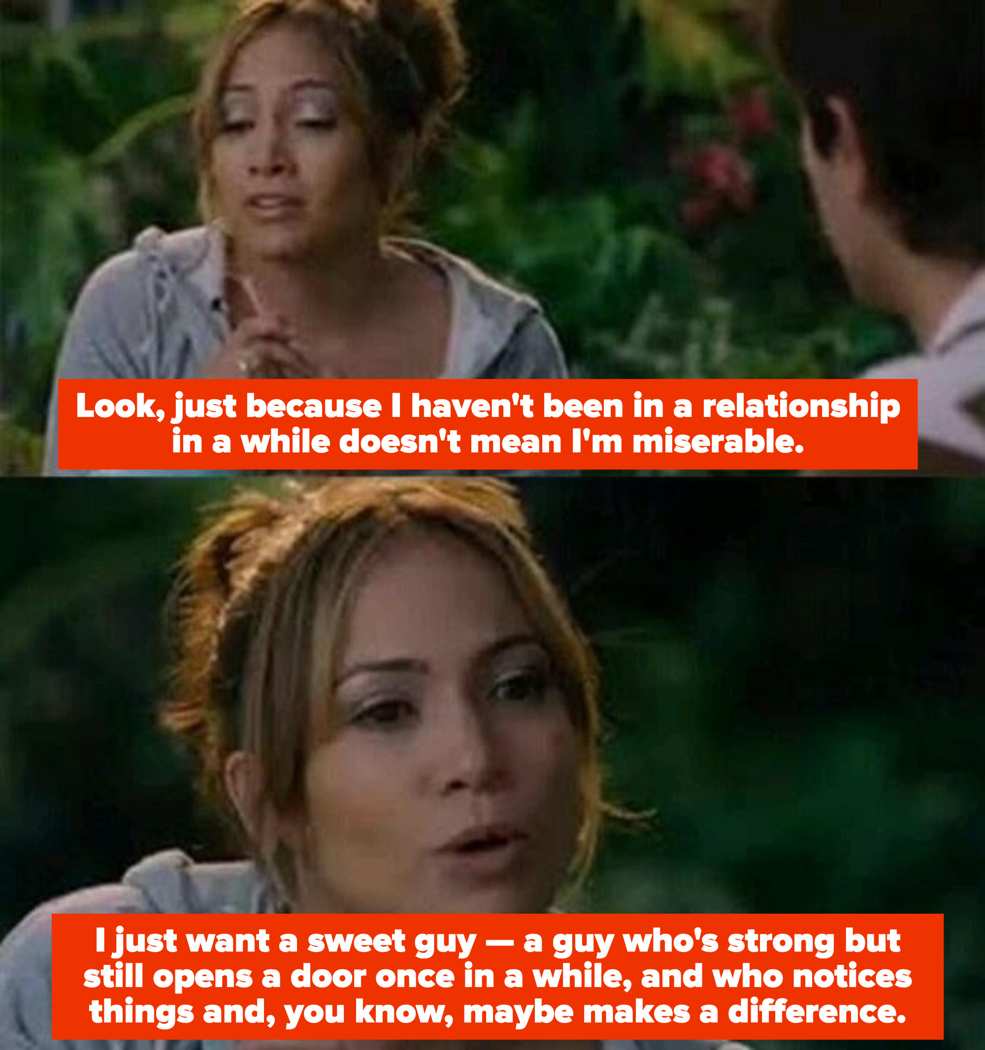 "Charlie from ""Monster-in-Law"" telling her friends she dreams of being with a sweet guy who wants to make a difference"
