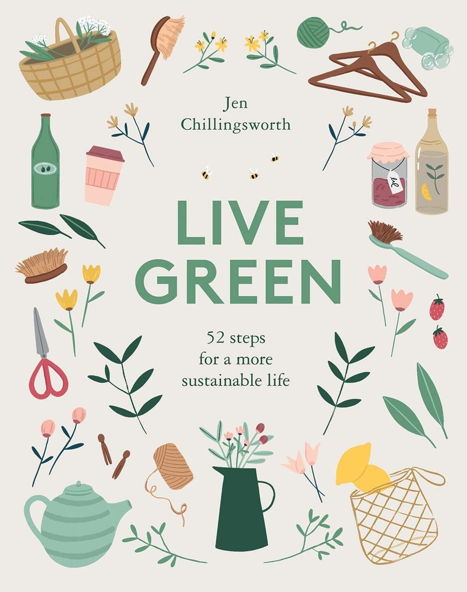 """The front cover of Jen Chillingsworth's """"Live Green"""""""