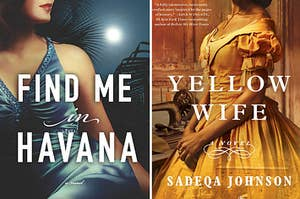 (left) book cover for Find Me in Havana by Serena Burdick; (right) book cover for Yellow Wife by Sadeqa Johnson