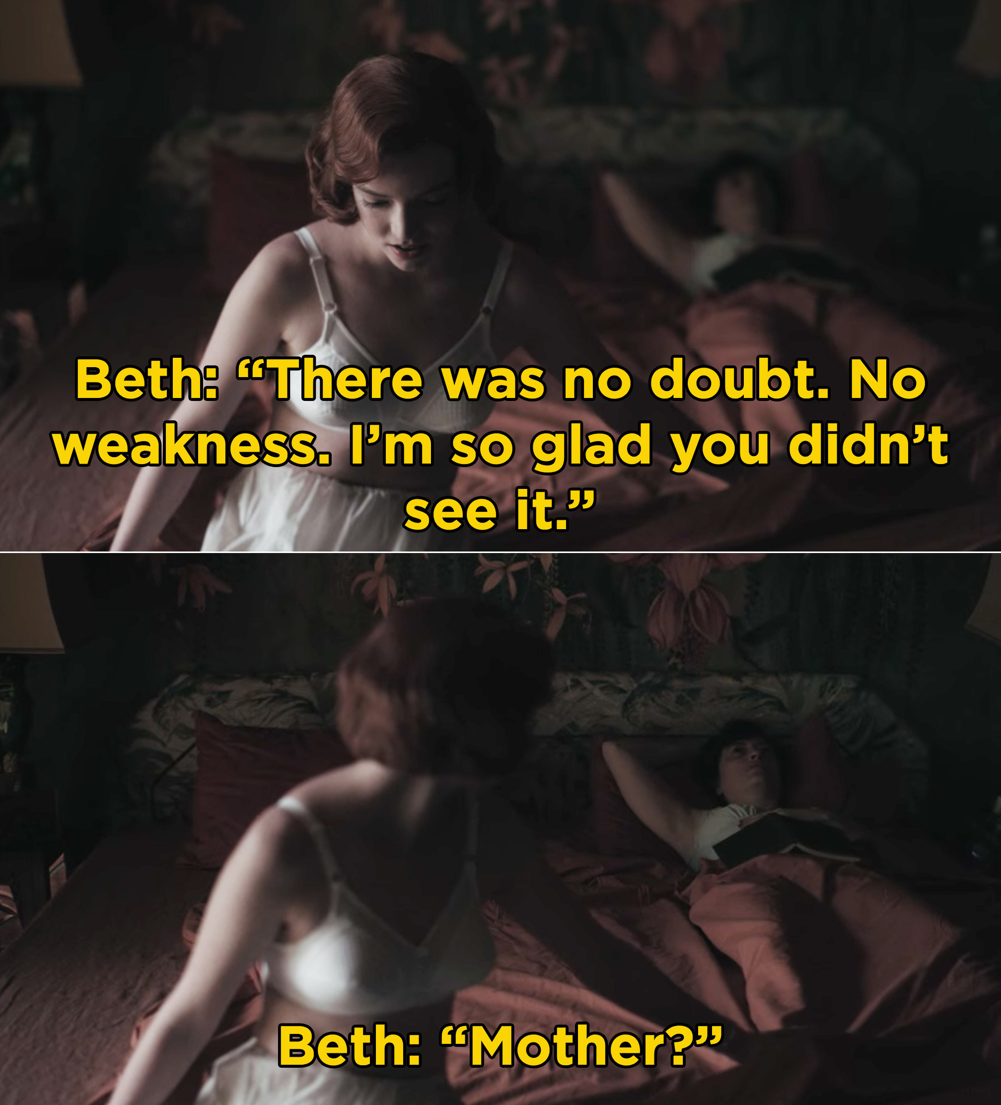 Beth talking to her mother and then realizing she's lying still and not responding