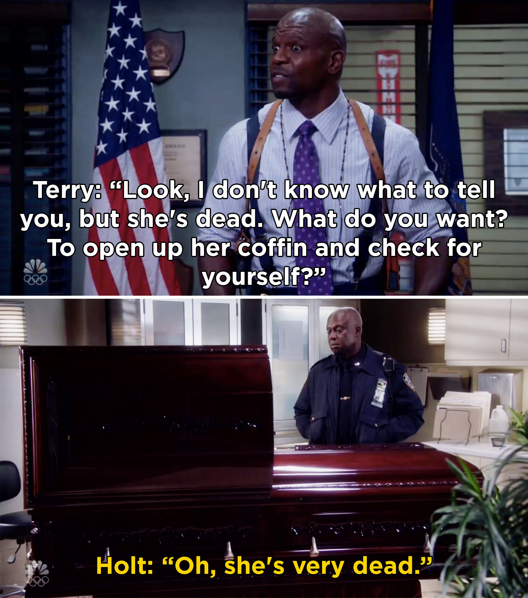 Holt looking in Wuntch's casket and realizing she's actually dead