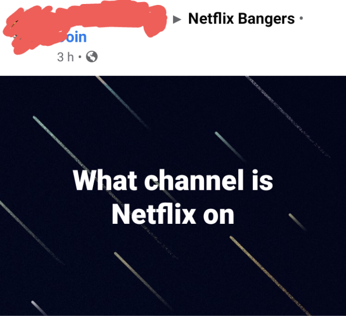 facebook post reading what channel is netflix on