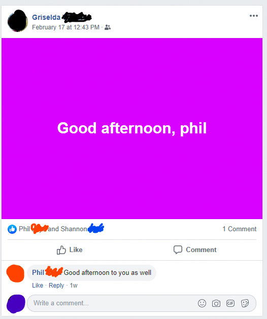 a facebook post that just says good afternoon phil