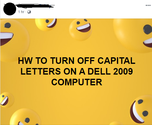 facebook post reading how to turn off capital letters on a dell 2009 computer