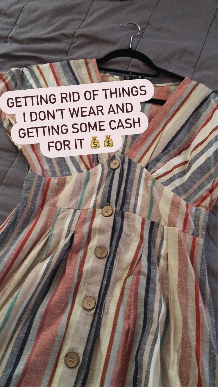 """Me showing a dress and saying """"Getting rid of things I don't wear and getting some cash for it"""""""