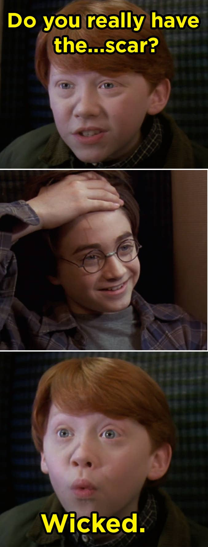 """while sitting in a train car, a young boy with wavy hair says """"do you really have the scar?"""" and the other boy shows him the scar on his forehead, in the shape of a lightning bolt. the original boy says """"wicked,"""" with his eyes wide."""