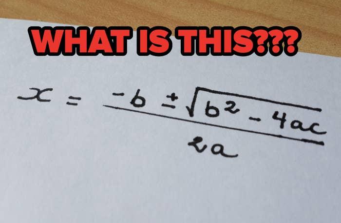 x = (-b + - √(b^2 - 4ac)) / 2a